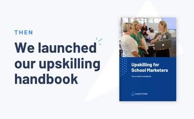 image: upskilling for school marketers handbook